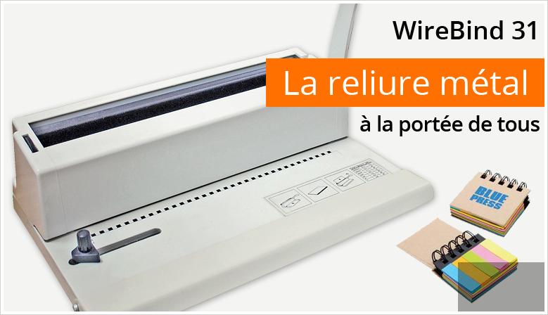 WireBind W31 - Relieur de document métal