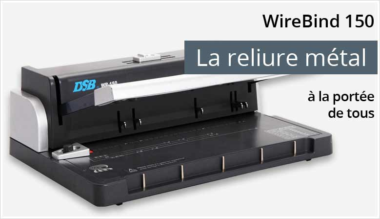 WireBind WR-150 - Relieur de document métal