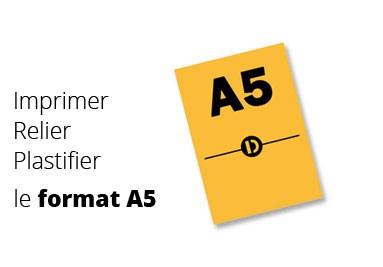 Pour imprimer, relier ou plastifier vos imprimés au format A5